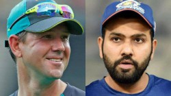 Ricky Ponting Is From Another Planet Rohit Sharma Recalls