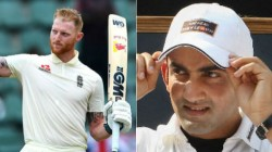 Can T Compare Anyone In India With Ben Stokes Gautam Gambhir