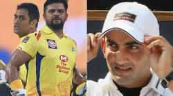 Ipl 2020 Dhoni Should Bat At No 3 In Raina S Absence Feels Gautam Gambhir